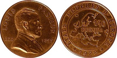Федеративные Штаты Европы, бронзовые 1/10 европы 1928 - Луи Пастер